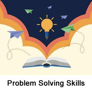 Problem Solving Skills: Skills You Need