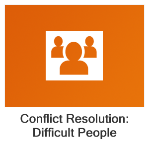 Conflict Resolution: Dealing with Difficult People