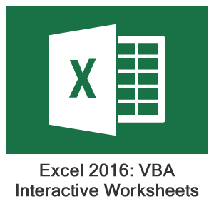 Excel 2016 VBA, Lesson 3: Creating An Interactive Worksheet