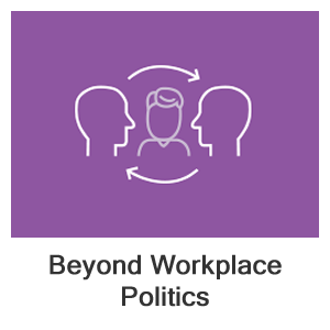 Beyond Workplace Politics: Using Social and Emotional Competencies