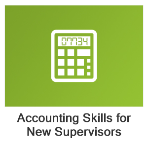 Accounting Skills for New Supervisors