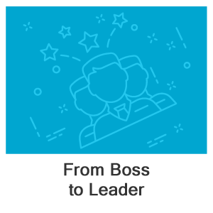 From Boss to Leader