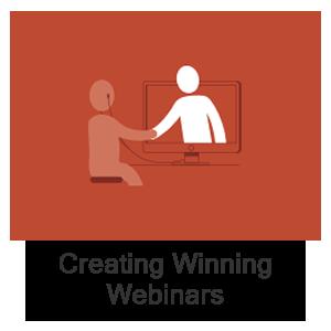 Creating Winning Webinars