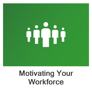 Motivation Training: Motivating Your Workforce