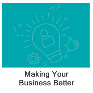 Making Your Business Better