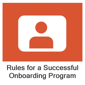 Onboarding: The Essential Rules for a Successful Onboarding Program