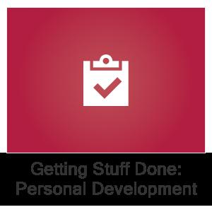 Getting Stuff Done: Personal Development Boot Camp