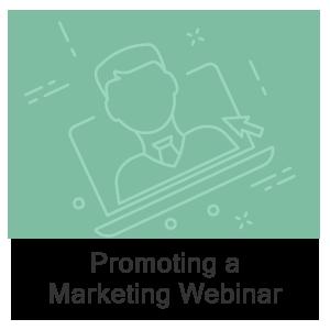 Promoting a Marketing Webinar