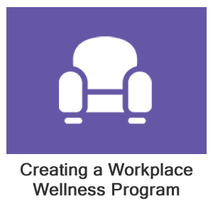 Creating a Workplace Wellness Program